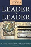 Image of Leader to Leader: Enduring Insights on Leadership from the Drucker Foundation's Award Winning Journal