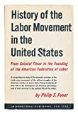 img - for History of the labor movement in the United States book / textbook / text book