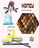 Honey (First Look Books) (First Look at) (0851666256) by Munro, Sarah