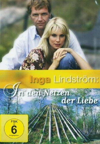Inga Lindström: In den Netzen der Liebe