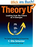 Theory U: Learning from the Futures a...