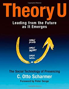 "Cover of ""Theory U: Leading from the Futu..."