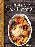 Cuisine de Nos Grands-Mères