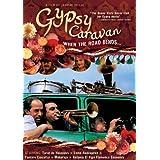 Gypsy Caravan: When the Road Bends ~ Taraf de Haidouks