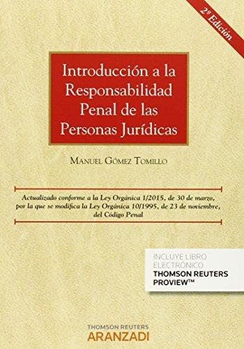 Introducción a la responsabilidad penal en las personas jurídicas (2ª ed.) (Monografía)