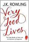 Very Good Lives par Rowling