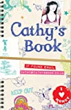 Cathy's Book: If Found Call (650) 266-8233 (0747594740) by Stewart, Sean