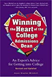 img - for Winning the Heart of the College Admissions Dean: An Expert's Advice for Getting Into College by Mitchell Joyce Slayton (2005-03-01) Paperback book / textbook / text book
