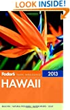 Fodor's Hawaii 2013 (Full-color Travel Guide)