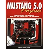 Mustang 5.0 Projectsby Mark Houlahan