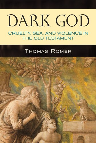 Dark God: Cruelty, Sex, and Violence in the Old Testament (The God Of The Old Testament compare prices)
