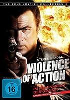 Violence of Action - Im Fadenkreuz der Gewalt