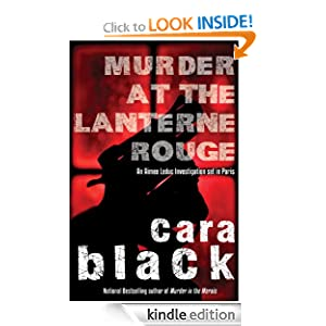 Kindle Book Bargain: Murder at the Lanterne Rouge: An Aimee Leduc Investigation (Aimee Leduc Investigations), by Cara Black. Publisher: Soho Crime; 1 edition (March 6, 2012)