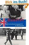 Besetzt. Britische Besatzungspolitik...