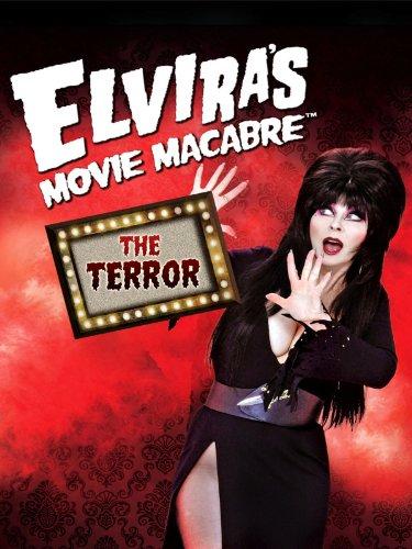 Elvira's Movie Macabre - The Terror
