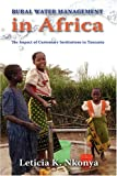 Rural Water Management in Africa: The Impact of Customary Institutions in Tanzania