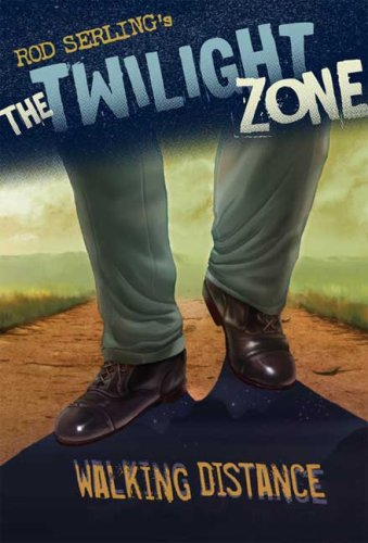 The Twilight Zone: Walking Distance (Rod Serling's the Twilight Zone)