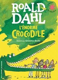 L'Enorme crocodile par Roald Dahl