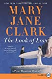 Look of Love, The LP: A Piper Donovan Mystery (Piper Donovan/Wedding Cake Mysteries) (0062106961) by Clark, Mary Jane