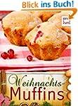 Weihnachts-Muffins - Muffins & Cupcak...