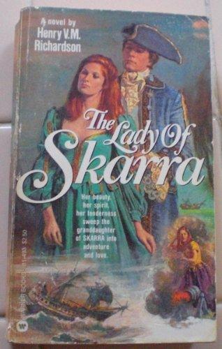 The Lady of Skarra, Henry V. Richardson