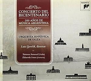 Concierto Del Bicentenario-200 Aa Os De La Musica