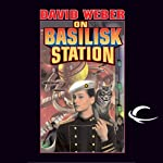 On Basilisk Station: Honor Harrington, Book 1 (       UNABRIDGED) by David Weber Narrated by Allyson Johnson