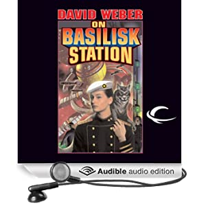 On Basilisk Station: Honor Harrington, Book 1 (Unabridged)