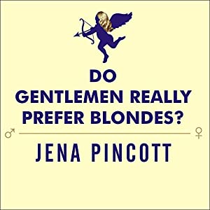 Do Gentlemen Really Prefer Blondes? Audiobook