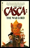 Casca:  The War Lord  #3 (0441092101) by Sadler, Barry