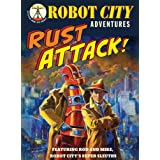 Rust Attack!: Robot City Adventures, #2by Paul Collicutt