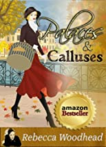 Palaces and Calluses (Cotswold Chronicles)