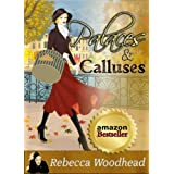 Palaces and Calluses (Cotswold Chronicles)by Rebecca Woodhead