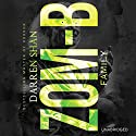 Zom-B Family (       UNABRIDGED) by Darren Shan Narrated by Emma Galvin