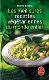 img - for Les Meilleures Recettes Vegetariennes Du Monde Entier (Livre de Poche: Cuisine) (French Edition) book / textbook / text book