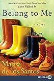 Belong to Me LP: A Novel