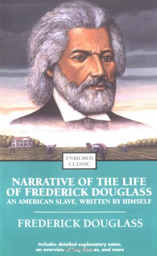 Narrative of the Life of Frederick Douglass: An American...