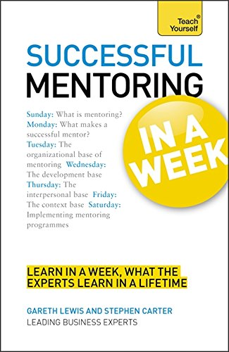 Successful Mentoring in a Week (Teach Yourself)