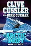 Arctic Drift (A Dirk Pitt Novel, #20) (Dirk Pitt Adventure)