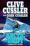 Arctic Drift: Dirk Pitt Series 20 (0399155295) by Cussler, Clive; Cussler, Dirk