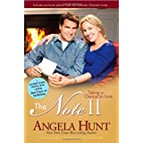 The Note II: Taking a Chance on Love ~ Angela E. Hunt