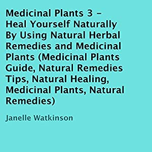 Medicinal Plants, Volume 3 Audiobook