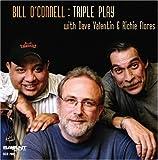 echange, troc Bill O'Connell - Triple Play