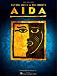 Elton John & Tim Rice: Aida Vocal Sel...
