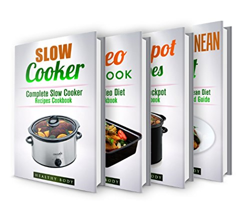 Slow Cooker Recipes: Mediterranean Diet: Crockpot Recipes: Paleo Cookbook: Box Set: The Ultimate Recipes Cookbook Box Set(30+ Free Books Included!) (Slow ... Crockpot, Cookbook, Meals, Healthy,) by ReaderseBookClub, Healthy Body, Jack Naraine