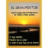 EL GRAN PINTOR:MEDITACION CON FOTOGRAFIAS