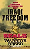 Seals the Warrior Breed: Iraqi Freedom: 11