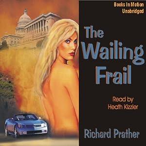 The Wailing Frail | [Richard S. Prather]