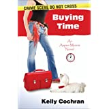 Buying Time (An Aspen Moore Novel Book 1) ~ Kelly Cochran