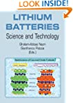 Lithium Batteries: Science and Techno...